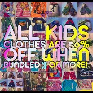 Other - All kids items are 50% off when bundled 3 or more!
